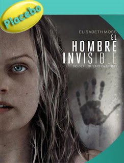 El Hombre Invisible (2020) PLACEBO [1080p] Latino [Google Drive] Panchirulo