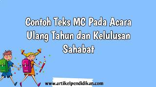 Contoh Teks MC Pada Acara Ulang Tahun dan Kelulusan Sahabat