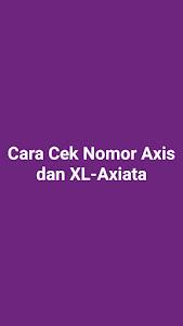 Cara Cek Nomor Axis dan XL-Axiata