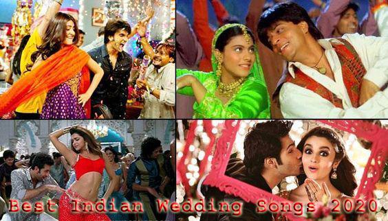 Best Indian Wedding Songs 2020 List