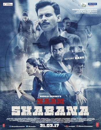 Naam Shabana 2017 Hindi 700MB pDVD  Watch Online Google Drive Free Download 300mb.cc