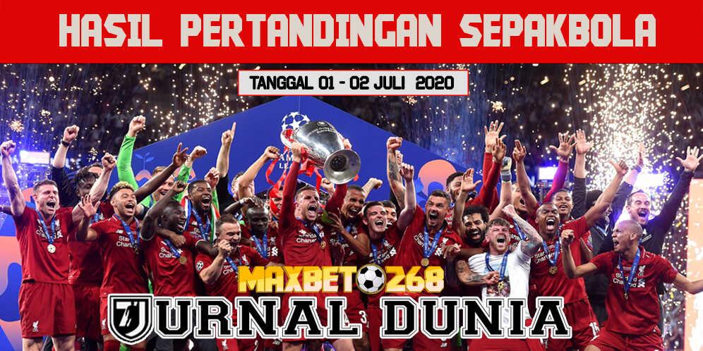 Hasil Pertandingan Sepakbola Tanggal 01 - 02 Juli 2020