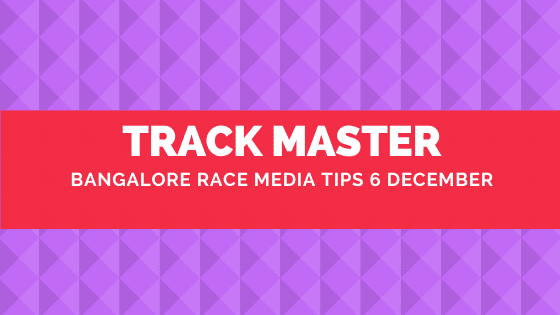 Bangalore Race Media Tips 6 December