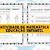Atividade de matemática educação infantil