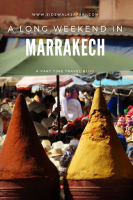 Pros and Cons of a long weekend in Marrakech Morocco