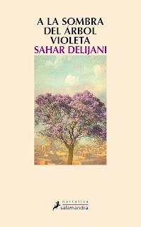 Reseña | A la sombra del árbol violeta de Sahar Delijani