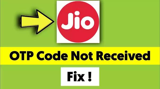 Jio Sim Otp Not Received Problem