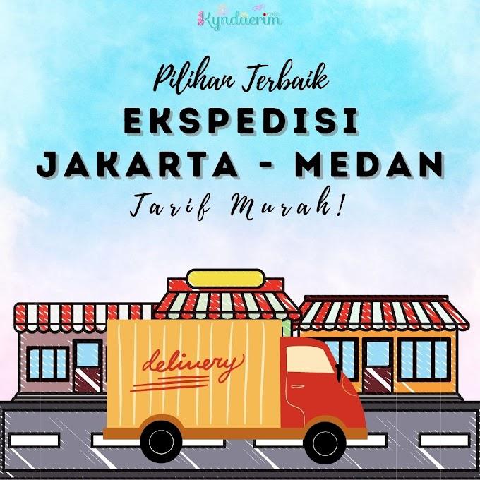 Pilihan Terbaik Ekspedisi Jakarta - Medan dengan Tarif Termurah