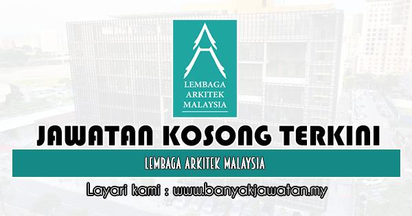 Jawatan Kosong Terkini 2019 di Lembaga Arkitek Malaysia
