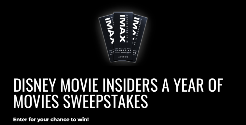 Disney Movie Insiders wants to make you a winner in 2020 by offering a chance to enter to win an entire YEAR's worth of movie tickets to your IMAX Theater!
