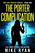 The Porter Complication by Mike Ryan