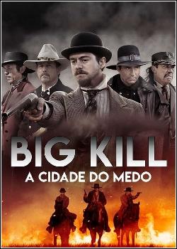 Big Kill - A Cidade do Medo