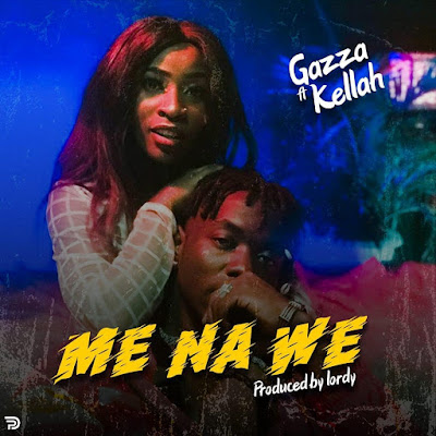 Gazza ft Kellah - Mimi Na Wee