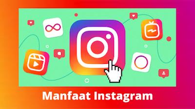 Manfaat Instagram secara umum