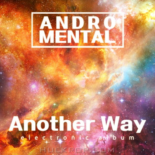 AndroMental – Another Way – EP
