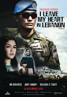 Sinopsis Film  PASUKAN GARUDA: I LEAVE MY HEART IN LEBANON (2016)