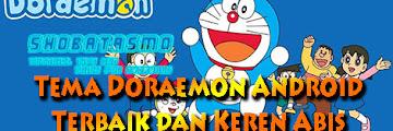 Rekomendasi Tema Doraemon di Android, Lucu Imut dan Keren Abis