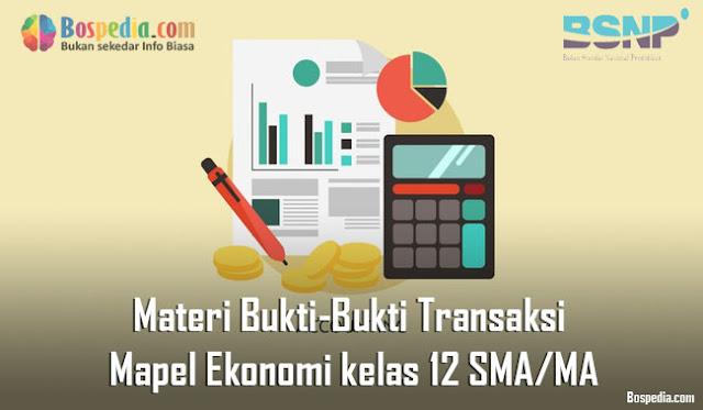 Materi Bukti-Bukti Transaksi Mapel Ekonomi kelas 12 SMA/MA
