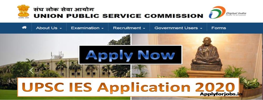 UPSC IES Online Application Form 2020, applyforjobs.in, applyforjobs