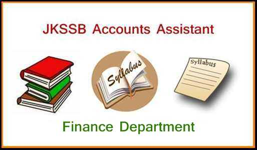 [J&K] JKSSB Finance Accounts Assistant Syllabus 2021 || JK Finance Department Accounts Assistant Exam Pattern