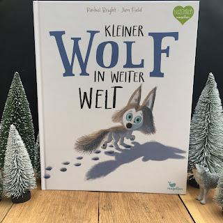 """""""Kleiner Wolf in weiter Welt"""" von Rachel Bright, illustriert von Jim Field, erschienen im Magellan Verlag, Bilderbuch für Kinder ab 3 Jahren, Rezension auf Kinderbuchblog Familienbücherei"""