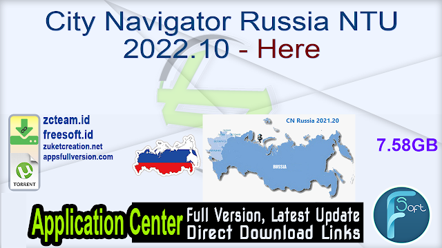 City Navigator Russia NTU 2022.10 – Here_ ZcTeam.id