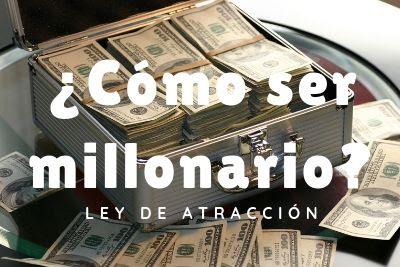 como ser millonario