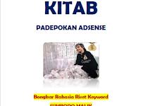 Download Kitab Padepokan Adsense - Bongkar Rahasia Riset Keyword Ala Sumbodo Malik (Founder Kampung Blogger)