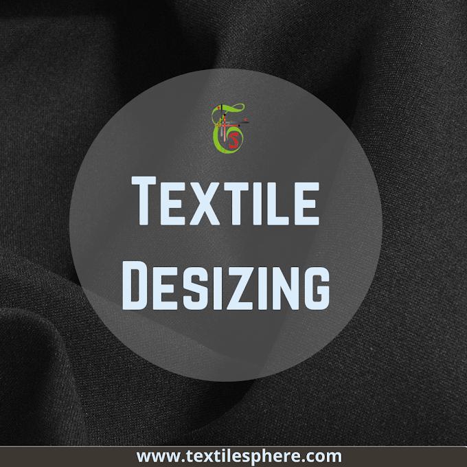 Textile Desizing process | Classification | Advantages | Disadvantages