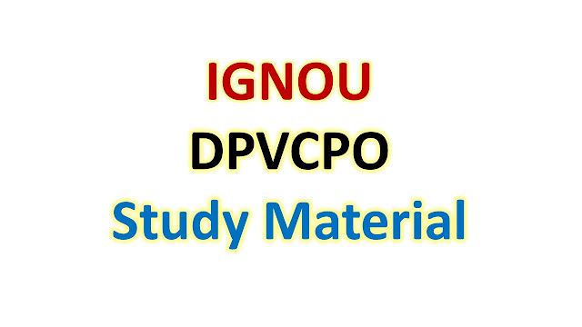 IGNOU DPVCPO Study Material