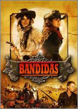 Bandidas Dublado