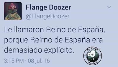 Le llamaron reino de España porque reírno de España era demasiado explícito