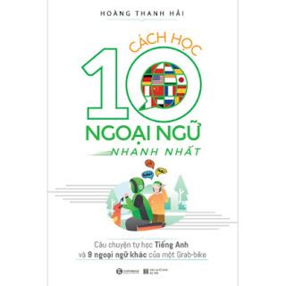 Cách Học 10 Ngoại Ngữ Nhanh Nhất ebook PDF EPUB AWZ3 PRC MOBI