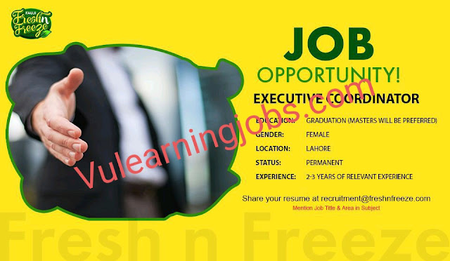 Fauji Fresh n Freeze Limited Jobs 2020 For Executive Coordinator Latest