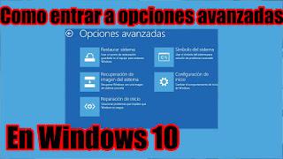 Como acceder a inicio avanzado en windows 10