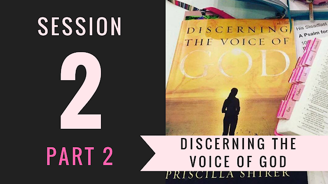 Part 2 of Session 2 - Discerning the Voice of God