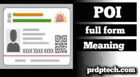 Poi full form in aadhar card. Full form of poi in aadhar card. Poi ka full form. Poi document full form. Poi and poa. Poi meaning in Hindi. Poi ka matlab kya hota hai. What is poi meaning in Hindi.
