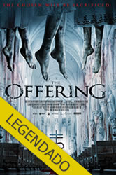 The Offering – Legendado
