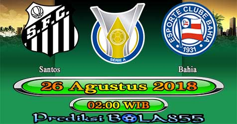Prediksi Bola855 Santos vs Bahia 26 Agustus 2018