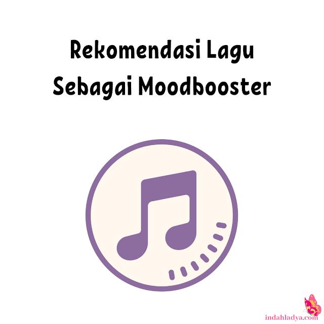 Rekomendasi Lagu Sebagai Moodbooster