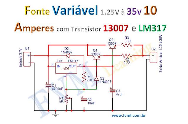 Circuito Fonte Variável 1.25 à 35V  10 Amperes com Transistor D13007 e LM317