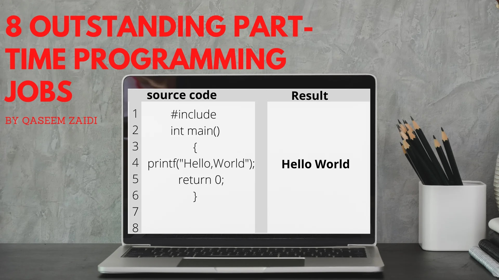 8 Outstanding Part-Time Programming Jobs Or  How to create passive income as a programmer.