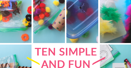 10 Simple and Fun Toddler Busy Bags | Little City Adventures