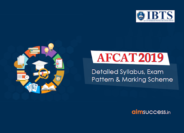Detailed Exam Pattern & Syllabus for AFCAT 2019 (Flying & Ground Duty Officers)
