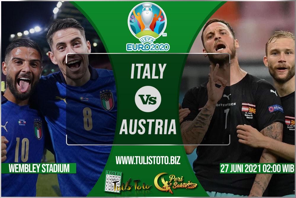 Prediksi Italy vs Austria 27 Juni 2021