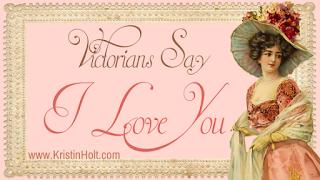 Kristin Holt | Victorians Say I Love You