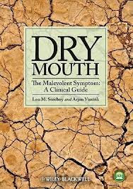 Dry Mouth, The Malevolent Symptom: A Clinical Guide