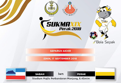 Live Streaming Sabah vs Perak SUKMA Perak 17.9.2018