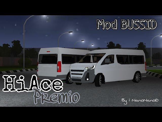 Mod BUSSID Toyota Hiace Premio