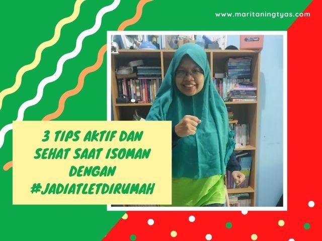 3 Tips Aktif dan Sehat saat Isoman dengan #JadiAtletdiRumah